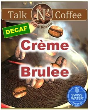 Decaf Creme Brulee Flavored Coffee