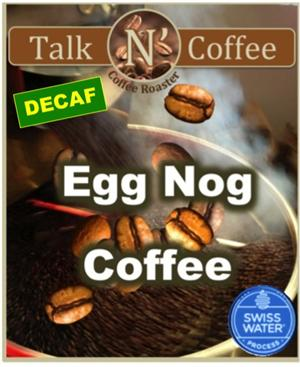 Decaf Egg Nog Flavored Coffee