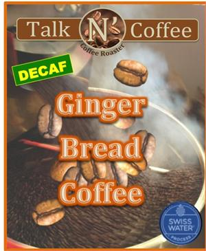 Decaf Ginger Bread Flavored Coffee