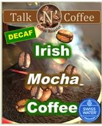 Decaf Irish Mocha Flavored Coffee