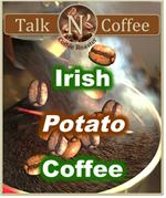 Irish Potato Flavored Coffee
